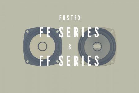 Fostex FE シリーズと FF シリーズ
